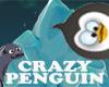 Crazy Penguin